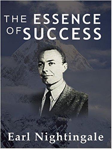 the-essence-of-success-earl-nightingale-gregs-reading-list-realeflow.jpg